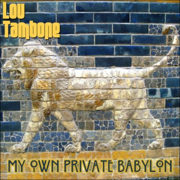 My Own Private Babylon